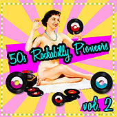 '50s Rockabilly Pioneers Vol. 2 by Various Artists