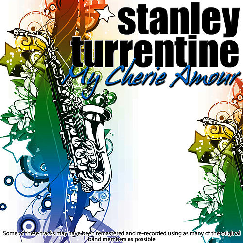 My Cherie Amour by Stanley Turrentine