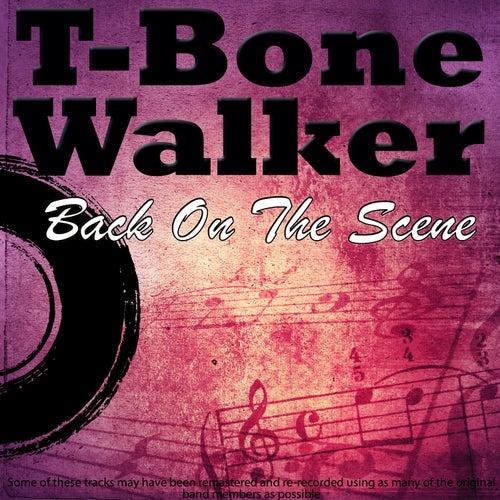 Back On The Scene by T-Bone Walker