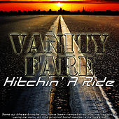 Hitchin' A Ride by Vanity Fare