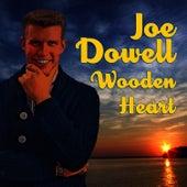 Wooden Heart by Joe Dowell