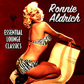 Essential Lounge Classics by Ronnie Aldrich