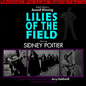 Lilies Of The Field (Original Motion Picture Soundtrack) by Jerry Goldsmith