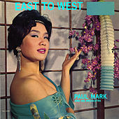 East To West by Paul Mark