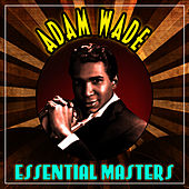 Essential Masters by Adam Wade
