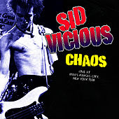 Chaos by Sid Vicious
