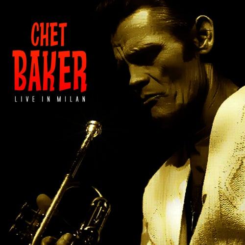 Chet Baker In Milan by Chet Baker