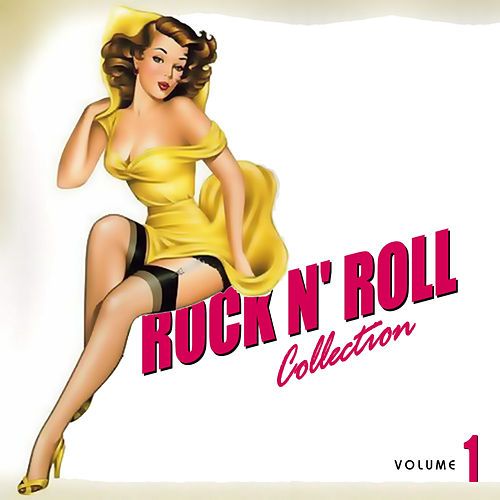 The Rock N' Roll Collection Vol. 1 by Various Artists