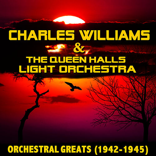 Orchestral Greats by Charles Williams