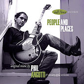People and Places by Phil Angotti