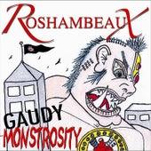 Gaudy Monstrosity by Roshambeaux