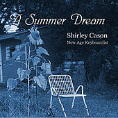 A Summer Dream by Shirley Cason