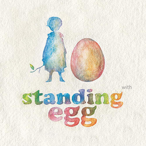 With by Standing Egg
