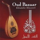 Oud Bazaar - Eltakht Elaseel by Said Mansour