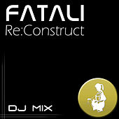 Re:Construct - DJ Mix by Fatali