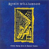 Celtic Harp Airs And Dance Tunes by Robin Williamson