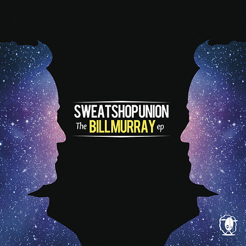 The Bill Murray (EP) by Sweatshop Union