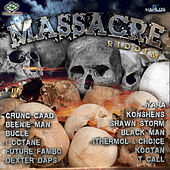 Massacre Riddim by Various Artists
