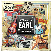 My Name Is Earl -The Album by My Name Is Earl