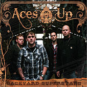 Backyard Superstars by Aces Up