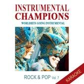 Rock & Pop Vol. 7 - KARAOKE by Instrumental Champions