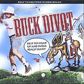 Buck Divot Keep Yer Head Up and Swing Really Hard by Muzzie Braun