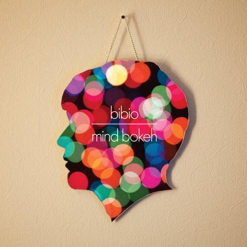 Mind Bokeh by Bibio