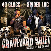 Graveyard Shift Hosted By DJ Drama von Various Artists