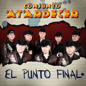 El Punto Final by Conjunto Atardecer