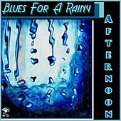 Blues For A Rainy Afternoon by Various Artists