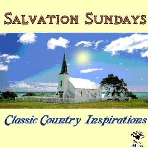 Salvation Sundays - Classic Country Inspirations by Various Artists