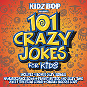 101 Crazy Jokes for Kids by Silly Kidz