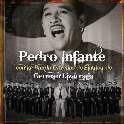 Pedro Infante con La Banda Estrellas de Sinaloa de German Lizarraga by Pedro Infante