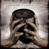 Confessions of a twisted mind by Chaos Beyond