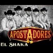 El Shaka by Apostadores