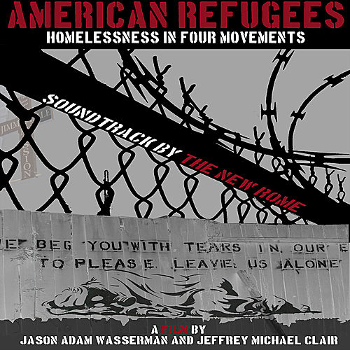 American Refugees: Homelessness in Four Movements (Soundtrack) by The New Rome