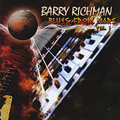 Blues From Mars, Vol. 1 by Barry Richman