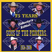 75th Anniversary by The Sons of the Pioneers