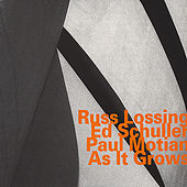 As It Grows by Russ Lossing