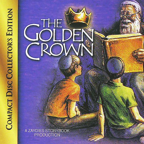 The Golden Crown by Abie Rotenberg