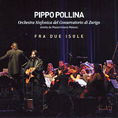 Fra due isole by Pippo Pollina