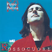 Rossocuore by Pippo Pollina