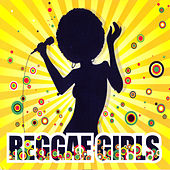 Reggae Girls Vol. 2 by Various Artists