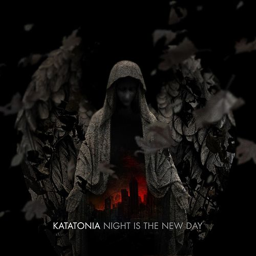 NightIsTheNewDay by Katatonia