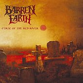 Curse Of The Red River by Barren Earth