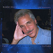 Past Present Future by Randy Rico