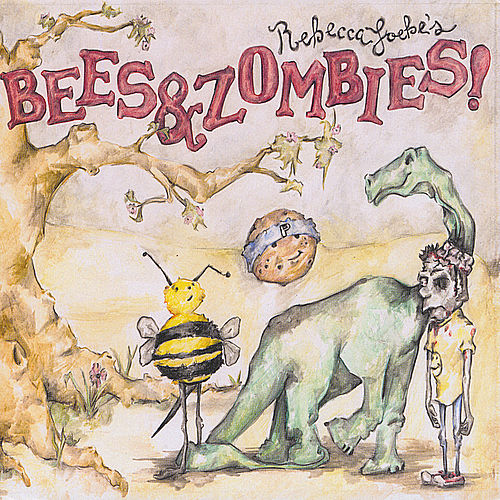 Bees & Zombies by Rebecca Loebe