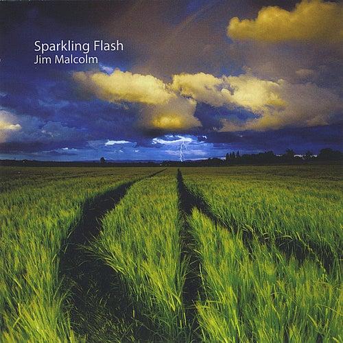 Sparkling Flash by Jim Malcolm