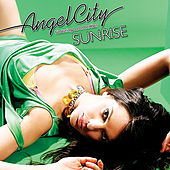Sunrise (feat. Lara McAllen) by Angel City