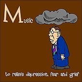 Music to Relieve Depression, Fear, and Grief by Various Artists